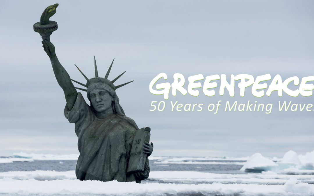GREENPEACE: 50 YEARS OF MAKING WAVES